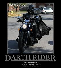 Funny Harley Davidson Memes - nsaney z posters ii darth vader riding a harley
