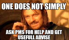 Pms Meme - meme creator one does not simply ask pms for help and get