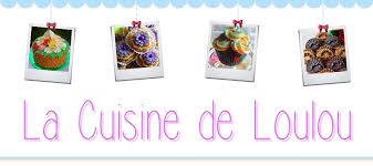 overblog de cuisine la cuisine de loulou je suis une passionnée de cuisine et je veux
