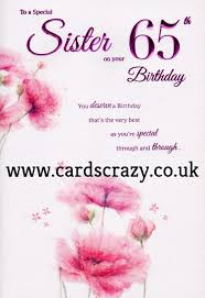 to a special sister on your 65th birthday card cards crazy