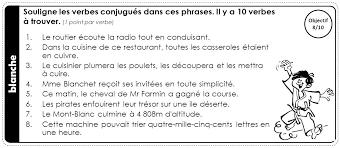 verbe de cuisine blanche souligne les verbes conjugués dans ces phrases il y a 10