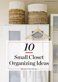 closet storage ideas small closet organization apartment therapy