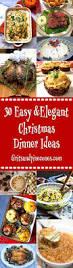 Elegant Formal Dinner Menu Ideas 30 Elegant Christmas Dinner Menu Ideas Grits And Pinecones