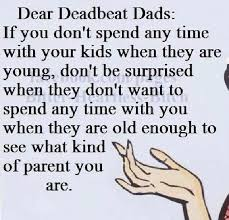 Bad Father Meme - deadbeat dad quotes and sayings 1000 b deadbeat dad quotes b