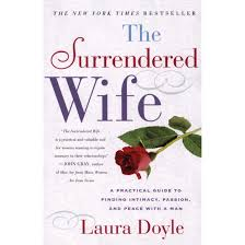 the surrendered wife a practical guide to finding intimacy
