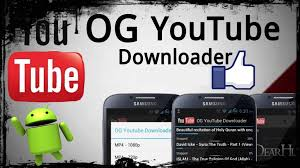 og apk ogyoutube 3 5 apk for android updated