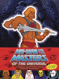 he man and the masters of the universe apr160121 he man u0026 she ra complete guide classic animated adv hc