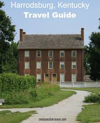 Kentucky world travel guide images Travel guide to harrodsburg kentucky simply southern mom jpg