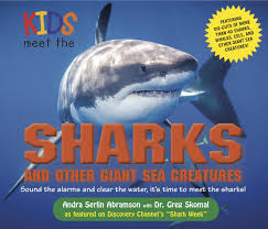 kids meet sharks giant sea creatures book andra