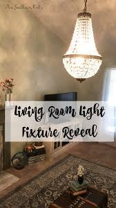 New Light Fixtures Living Room Light Fixture Reveal The Southern Oaks