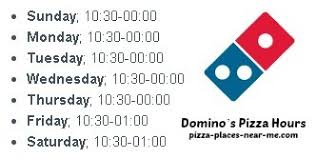 domino s pizza opening hours