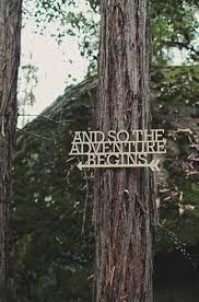 wedding quotes adventure 45 dreamy outdoor woodland wedding ideas weddings big and create