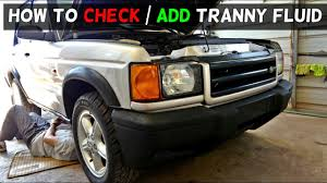 how to add transmission fluid on land rover discovery 2 youtube