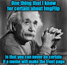 Make A Meme Poster - you can never be certain if a meme will make the front page imgflip