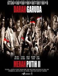 ringkasan tentang film jendral sudirman sinopsis merah putih 2 darah garuda sinopsis film