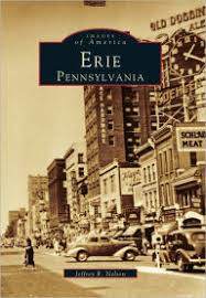 Barnes And Noble Erie Pa Erie Pennsylvania Images Of America Series By Jeffrey R Nelson