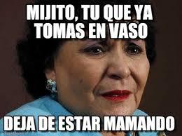 Carmen Salinas Meme Generator - carmen salinas memes en memegen
