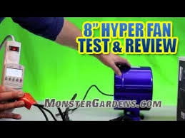 hyper fan 10 inch 8 inch hyper fan by phresh test review smallest inline ducting