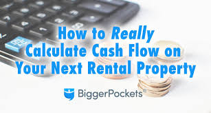 how to calculate cash flow on your next rental property