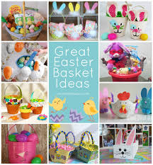 ideas for easter baskets great easter basket ideas