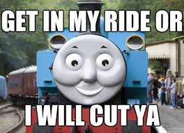 Thomas The Tank Engine Meme - image 742055 thomas the tank engine know your meme