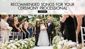 wedding processional song ideas 10 wedding ceremony processional song ideas processional songs