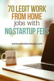 free home no money needed check out free work from home jobs with no fees