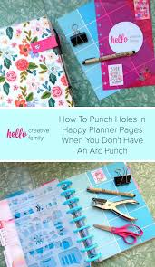 how to punch holes in happy planner pages when you don u0027t have an