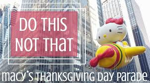 do this not that macy s thanksgiving day parade my