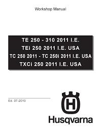 husqvarna workshop service manual 2011 i e te 250 u0026 te 310
