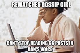 Girl On Girl Memes - 17 jokes and memes only true gossip girl fans will understand gurl