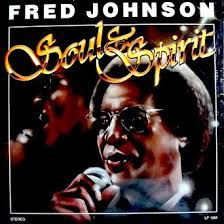 Fred Johnson Garage Door by Fred Johnson Fred Johnson Soul U0026 Spirit Tracklist Pass Me