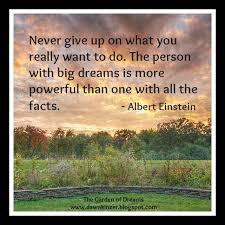 Meme Inspirational Quotes - the garden of dreams meme inspirational quote on big dreams