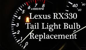 lexus indicator lights lexus rx330 light bulb replacement fix