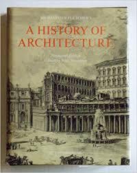 John Banister History Of Architecture Sir Banister Fletcher John Musgrove