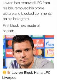 Liverpool Memes - lovren has removed lfc from his bio removed his profile picture