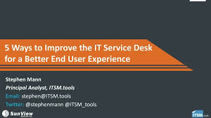 Changegear Service Desk Ways To Improve The It Service Desk For A Better End User Experience