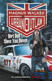 magnus walker urban outlaw dirt don u0027t slow you down magnus walker