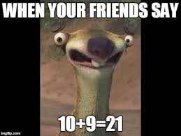 The Sloth Meme - sid the sloth memes imgflip