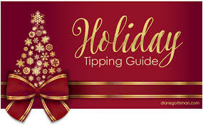 guide to holidays 2017 tipping guide diane gottsman etiquette expert