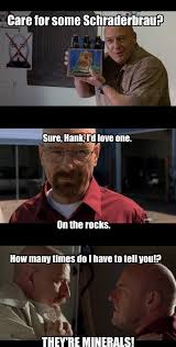 Hank Meme Breaking Bad - hank takes his obsession with minerals a little too far web comics