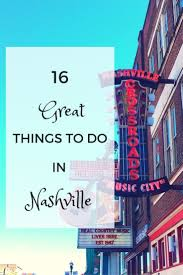 best 25 nashville tennessee ideas on pinterest nashville trip