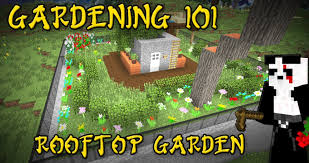 minecraft gardening 101 rooftop garden tutorial 3 youtube