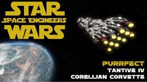 wars corellian corvette wars space engineers tantive iv corellian corvette