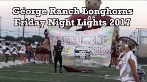 Hastings Friday Night Lights George Ranch Longhorns Friday Night Lights 2017 Game 3 V Alief