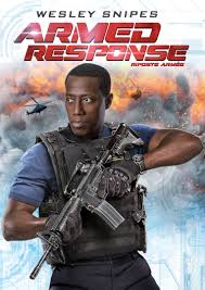 Seeking Trailer Soundtrack Armed Response New Poster For Wesley Snipes