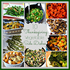 10 vegetable side dishes for thanksgiving vegetable side dishes