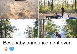 Baby Announcement Meme - 25 best memes about baby announcement baby announcement memes
