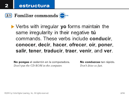 in spanish the command forms are used to give orders or advice