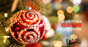 over 75 ways to have fun in greenville over the holidays u2013 kidding